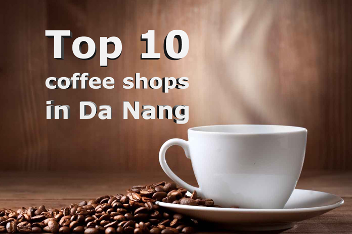 top-10-coffee-shops-in-da-nang