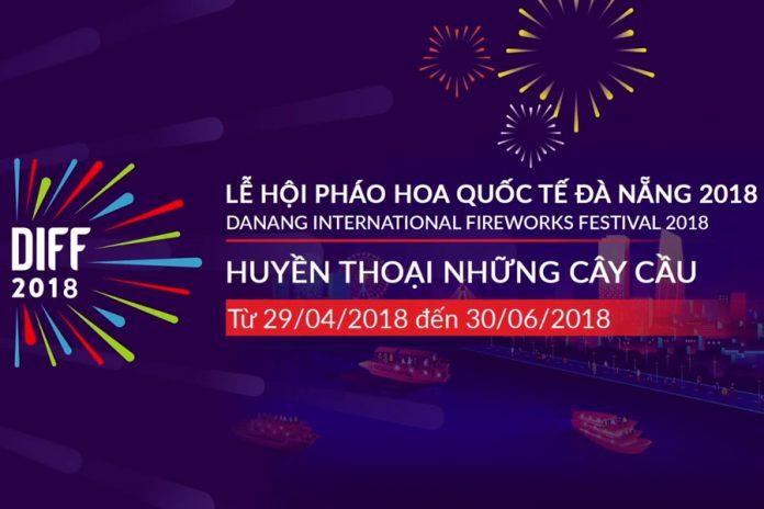 Những thông tin đầu tiên về Lễ hội pháo hoa Quốc tế Đà Nẵng DIFF 2018